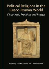 Political Religions in the Greco-Roman World
