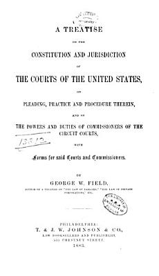 A Treatise on the Constitution and Jurisdiction of the Courts of the United States PDF