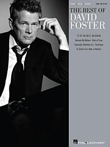 The Best of David Foster  Songbook  Book