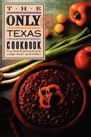 The Only Texas Cookbook PDF