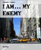 I Am    My Enemy PDF