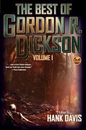 The Best of Gordon R. Dickson, Volume 1