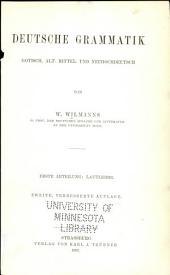 Deutsche Grammatik, Gotisch; Alt-, Mittel- und Neuhochdeutsch: Abt. Lautlehre