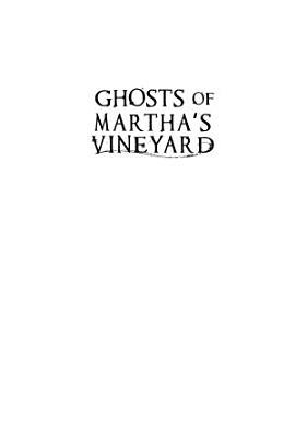 Ghosts of Martha s Vineyard