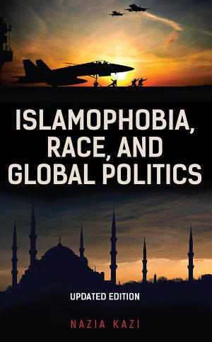 Islamophobia  Race  and Global Politics