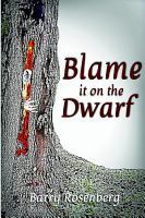 Blame It on the Dwarf PDF