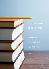 Motivational Regulation in Foreign Language Learning