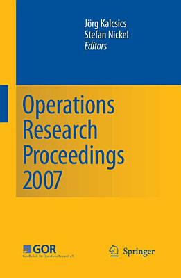 Operations Research Proceedings 2007 PDF