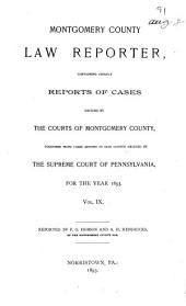 Montgomery County Law Reporter: Volume 9