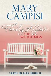 A Family Affair: The Weddings: A Novella
