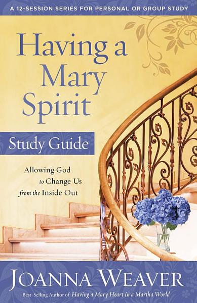 Download Having a Mary Spirit Book