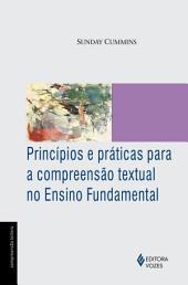 Principios e práticas para a compreensão textual no Ensino Fundamental