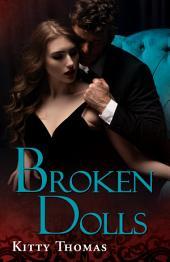 Broken Dolls: Dark Erotica