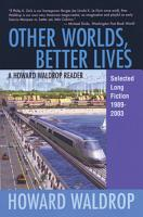 Other Worlds  Better Lives PDF