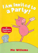 I Am Invited To A Party  Book PDF