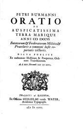 Oratio de auspicatissima terra marique anni CIC ICCCVI. Batavorum et Foederatorum Militia, et Praeclaris a communi hoste reportatis victoriis