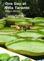 One Day at Villa Taranto: From Milan