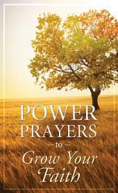 Power Prayers to Grow Your Faith