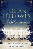 Julian Fellowes S Belgravia PDF