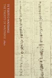Te Tiriti o Waitangi: The Treaty of Waitangi, 1840