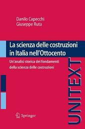 La scienza delle costruzioni in Italia nell'Ottocento: Un'analisi storica dei fondamenti della scienza delle costruzioni