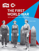 The First World War with Imperial War Museums PDF