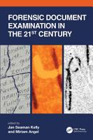 Forensic Document Examination in the 21st Century PDF