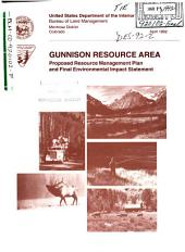 Gunnison Resource Area Resource(s) Management Plan (RMP): Environmental Impact Statement