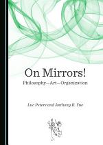 On Mirrors! Philosophy—Art—Organization