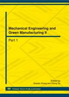 Mechanical Engineering and Green Manufacturing II PDF