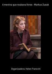 A Menina Que Roubava Livros Markus Zusak