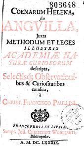 Coenarum Helena, seu anguilla... condita a Christ. Francisco Paullini.- [Carmina D. Kellner, J. Aeg. Euth, J. Mueller]: Pages 10-11