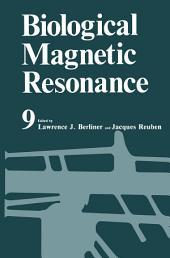 Biological Magnetic Resonance: Volume 9