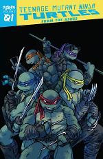 Teenage Mutant Ninja Turtles: Reborn, Vol. 1 – From The Ashes