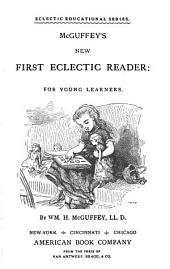 McGuffey's New First Eclectic Reader: For Young Learners