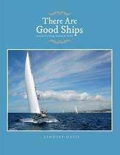 There Are Good Ships: Journal of a Voyage Around the World