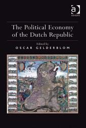 The Political Economy of the Dutch Republic