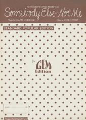 Somebody Else - Not Me: Popular Standard; Single Songbook