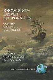 KnowledgeDriven Corporation: Complex Creative Destruction