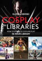Cosplay in Libraries PDF