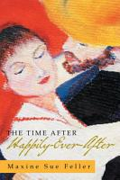 The Time After Happily Ever After PDF