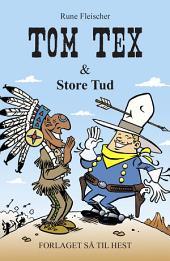 Tom Tex 2 - Tom Tex og Store Tud