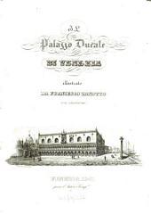 Il palazzo ducale di Venezia: Tavole, Volume 5