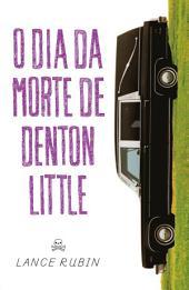 O dia da morte de Denton Little