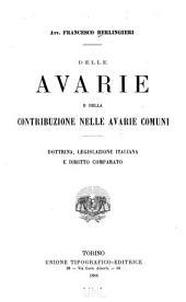 Delle avarie e della contribuzione nelle avarie comuni: dottrina, legislazione italiana e diritto comparato
