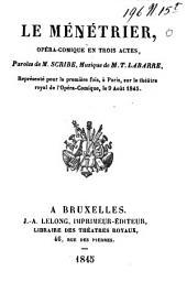 Le ménétrier: opéra-comique en trois actes