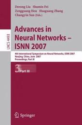 Advances in Neural Networks - ISNN 2007: 4th International Symposium on Neural Networks, ISNN 2007 Nanjing, China, June 3-7, 2007. Proceedings, Part 3