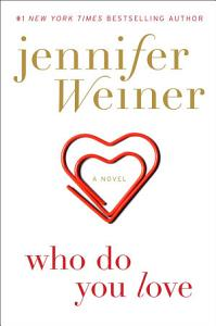 Who Do You Love Book