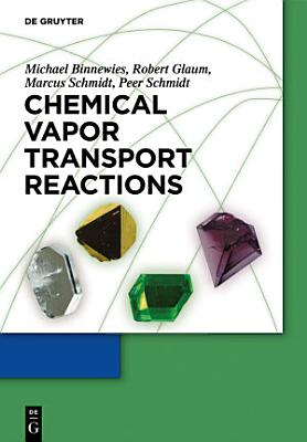Chemical Vapor Transport Reactions