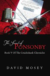 The Sword of Ponsonby: Book V of the Cruickshank Chronicles